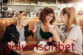 Kadın kadına eğlenceli sohbet yap